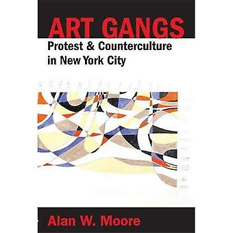 Art Gangs: Postmodern Artists Collectives in New York City