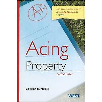 Acing Property by Colleen Medill - 9780314280954 Book