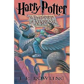 Harry Potter and the Prisoner of Azkaban by J. K. Rowling - Mary Gran