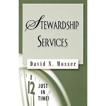 Stewardship Services by Mosser & David N.