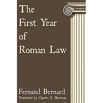 The First Year of Roman Law by Bernard & Fernand