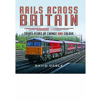 Rails in Groot-Brittannië door David Cable