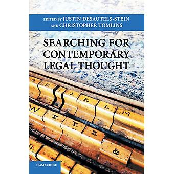 Searching for Contemporary Legal Thought by Justin DesautelsStein