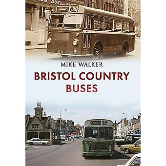 Bristol Country Buses by Mike Walker