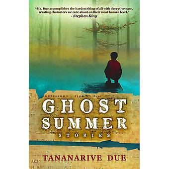Ghost Summer Stories by Due & Tananarive