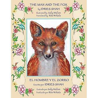 The Man and the Fox  El hombre y el zorro by Shah & Idries