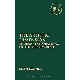 The Artistic Dimension by Bodner & Keith