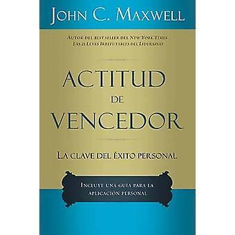 Actitud de vencedor by Maxwell & John C.