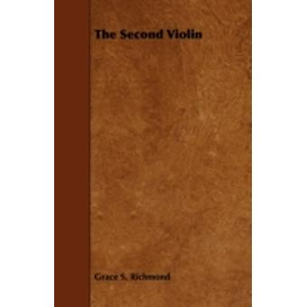 The Second Violin by Richmond & Grace S.