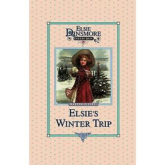 Elsies Winter Trip Book 26 by Finley & Martha