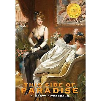 This Side of Paradise 1000 Copy Limited Edition by Fitzgerald & Scott F.