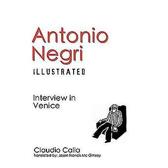 Antonio Negri Illustrated Interview in Venice by Calia & Claudio