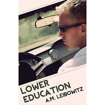 Lower Education by Leibowitz & A. M.
