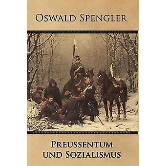 Preuentum und Sozialismus by Spengler & Oswald