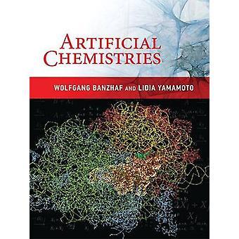 Artificial Chemistries by Wolfgang Banzhaf - Lidia Yamamoto - 9780262