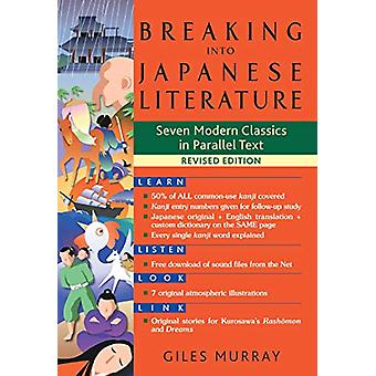 Breaking Into Japanese Literature - Seven Modern Classics in Parallel