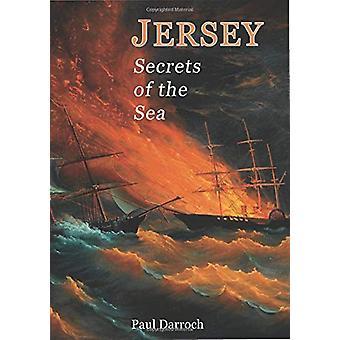 JERSEY - SECRETS OF THE SEA by Paul Darroch - 9781912020935 Book