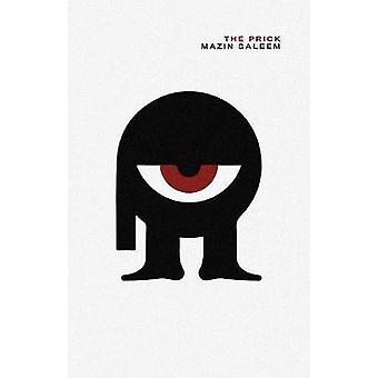 The Prick by Mazin Saleem - 9781916413634 Book