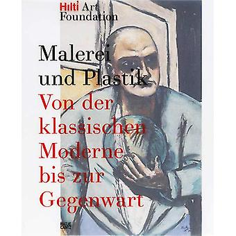 Malerei und Plastik (German Edition) - Von der Klassischen Moderne bis