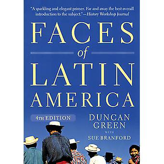 Faces of Latin America (4th Revised edition) by Duncan Green - Sue Br