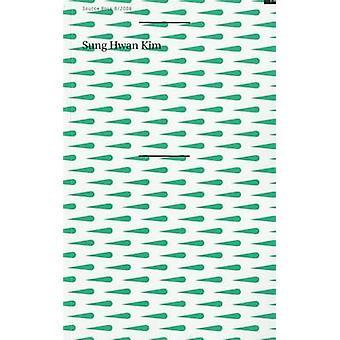 Sung Hwan Kim - Sourcebook 6 by Luis E. Carcamo-Huechante - Eva Hutten