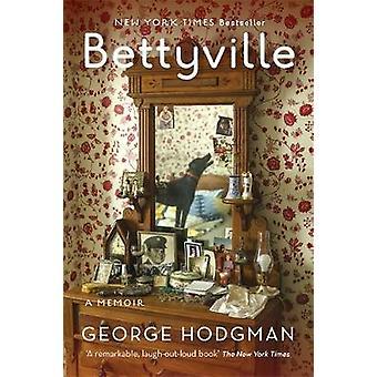 Bettyville by Hodgman & George