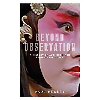 Beyond Observation by Paul Henley