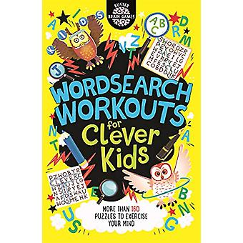 Wordsearch Workouts for Clever Kids by Gareth Moore - 9781780556192 B