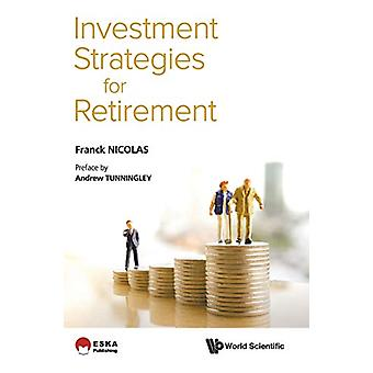 Investment Strategies For Retirement by Frank Nicolas - 9789813272002