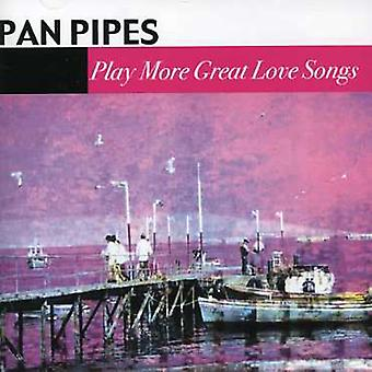 Pan Pipes - Play More Great Love Songs [CD] USA import