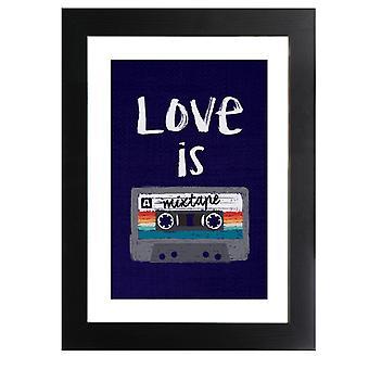 Rakkaus on mixtape kehystetty tulosta
