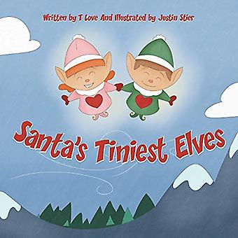 Santa's Tiniest Elves by T Love - 9780998874012 Book