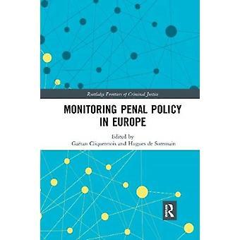Seuraa rangaistuspolitiikkaa Euroopassa muokkaaja Gaetan Cliquennois & Edited by Hugues de Suremain