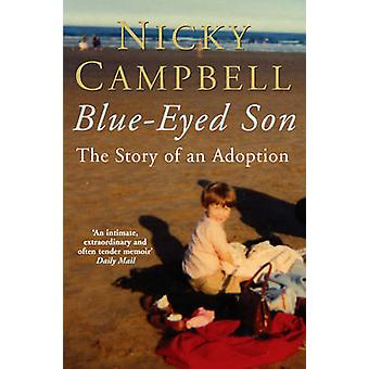 BlueEyed Son by Nicky Campbell