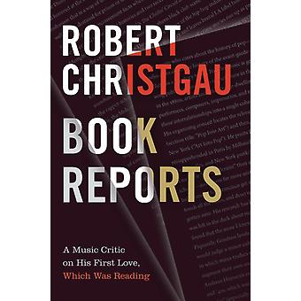 Book Reports by Robert Christgau