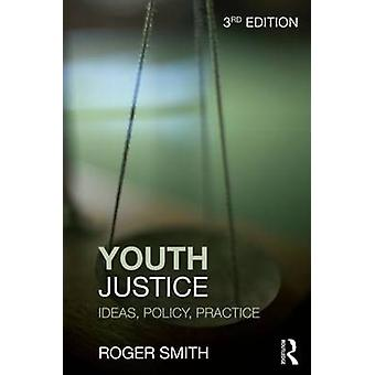 Youth Justice by Roger Smith