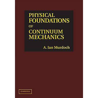 Fundações Físicas de Mecânica Contínua pela Universidade A. Ian de Strathclyde Murdoch
