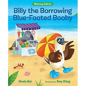 Billy the Borrowing Blue-Footed Booby