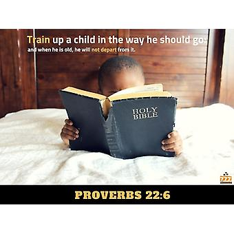 Train Up A Child Poster Proverbs 22:6 Bible Scripture Wall Print (24x18)