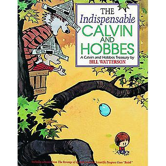 Indispensable Calvin and Hobbe by Bill Watterson - 9780836218985 Book