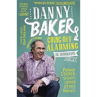 Va de alarma - la autobiografía - volumen 2 por Danny Baker - 9781