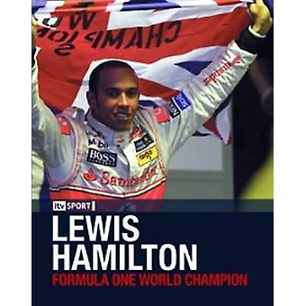 Lewis Hamilton - campeão do mundo de uma fórmula por Bruce Jones - 978184732