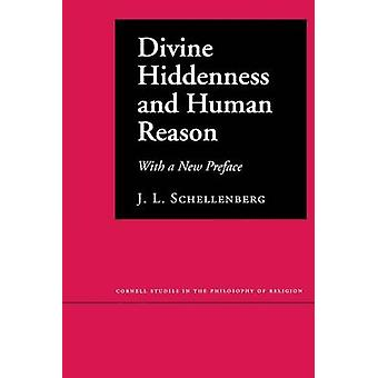 Divine Hiddenness and Human Reason - With a New Preface (1st New editi