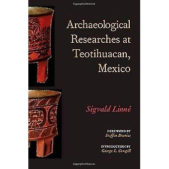 Investigaciones arqueológicas en Teotihuacan - México (edición de tipo grande