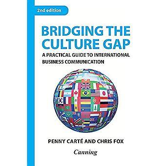 Combler l'écart de la Culture: A Practical Guide to International Business Communication