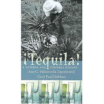 Tequila!: een natuurlijke en culturele geschiedenis