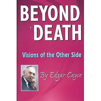 Más allá de la muerte: Visiones del otro lado