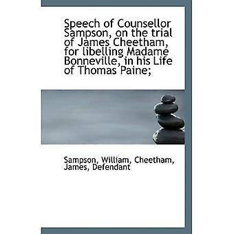 Tale av rådgiver Sampson på rettssaken av James Cheetham, for libelling Madame Bonneville, i Hei