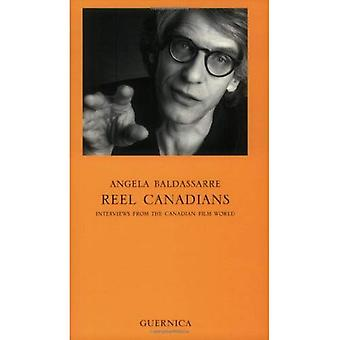 Reel canadesi: Interviste dal mondo del cinema canadese