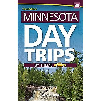Minnesota Day Trips by Theme (Day Trip Series)